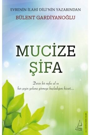 Destek Yayınları Mucize Şifa /bülent Gardiyanoğlu /