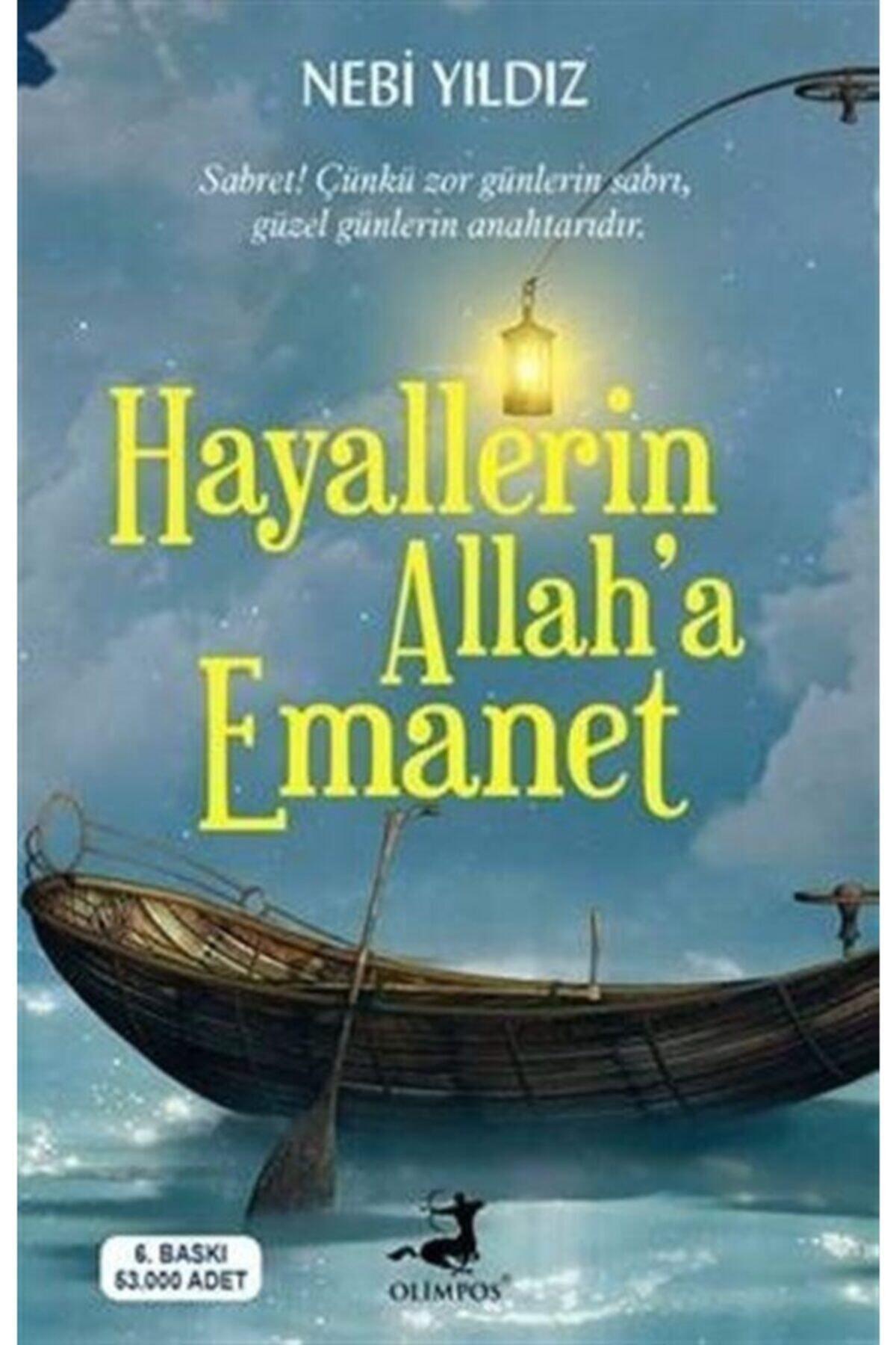 Olimpos Yayınları Hayallerin Allah'a Emanet 1