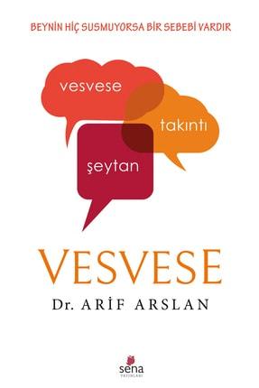 Sena Yayınları Vesvese - Dr. Arif Arslan