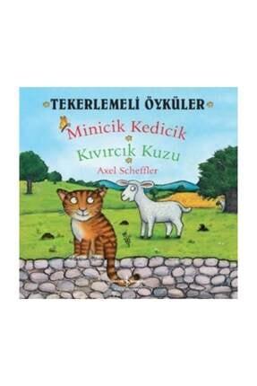 İş Bankası Kültür Yayınları Tekerlemeli Öyküler  Minicik Kedicik Kıvırcık Kuzu
