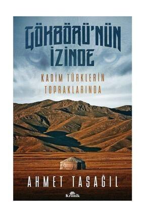 Kronik Kitap Gökbörü'nün Izinde & Kadim Türklerin Topraklarında