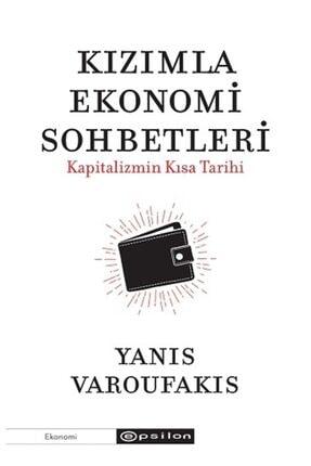 Epsilon Yayınları Kızımla Ekonomi Sohbetleri - Kapitalizmin Kısa Tarihi
