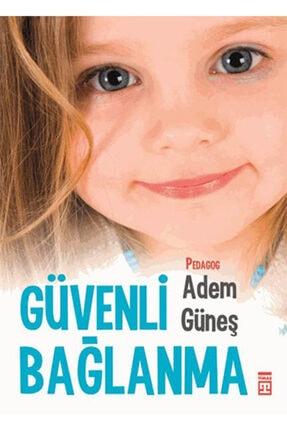 Timaş Yayınları Güvenli Bağlanma-adem Güneş-