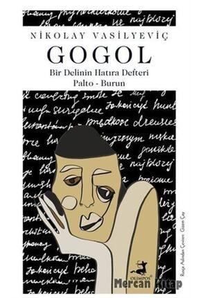Olimpos Yayınları Bir Delinin Hatıra Defteri Palto Burun