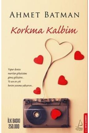 Destek Yayınları Korkma Kalbim / Ahmet Batman /