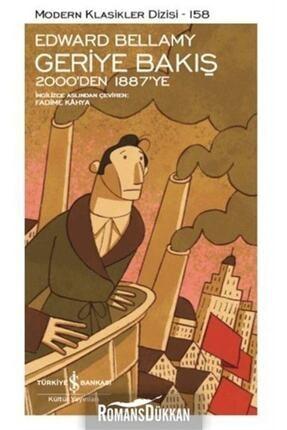 İş Bankası Kültür Yayınları Geriye Bakış - 2000'den 1887'ye - Modern Klasikler 158