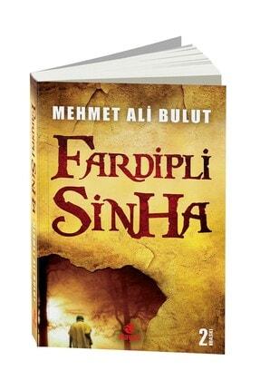 Hayat Yayınları Fardipli Sinha 9789758364251 - Mehmet Ali Bulut