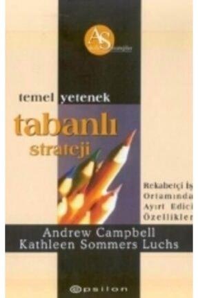 Epsilon Yayınevi Temel Yetenek Tabanlı Strateji-andrew Campbell-