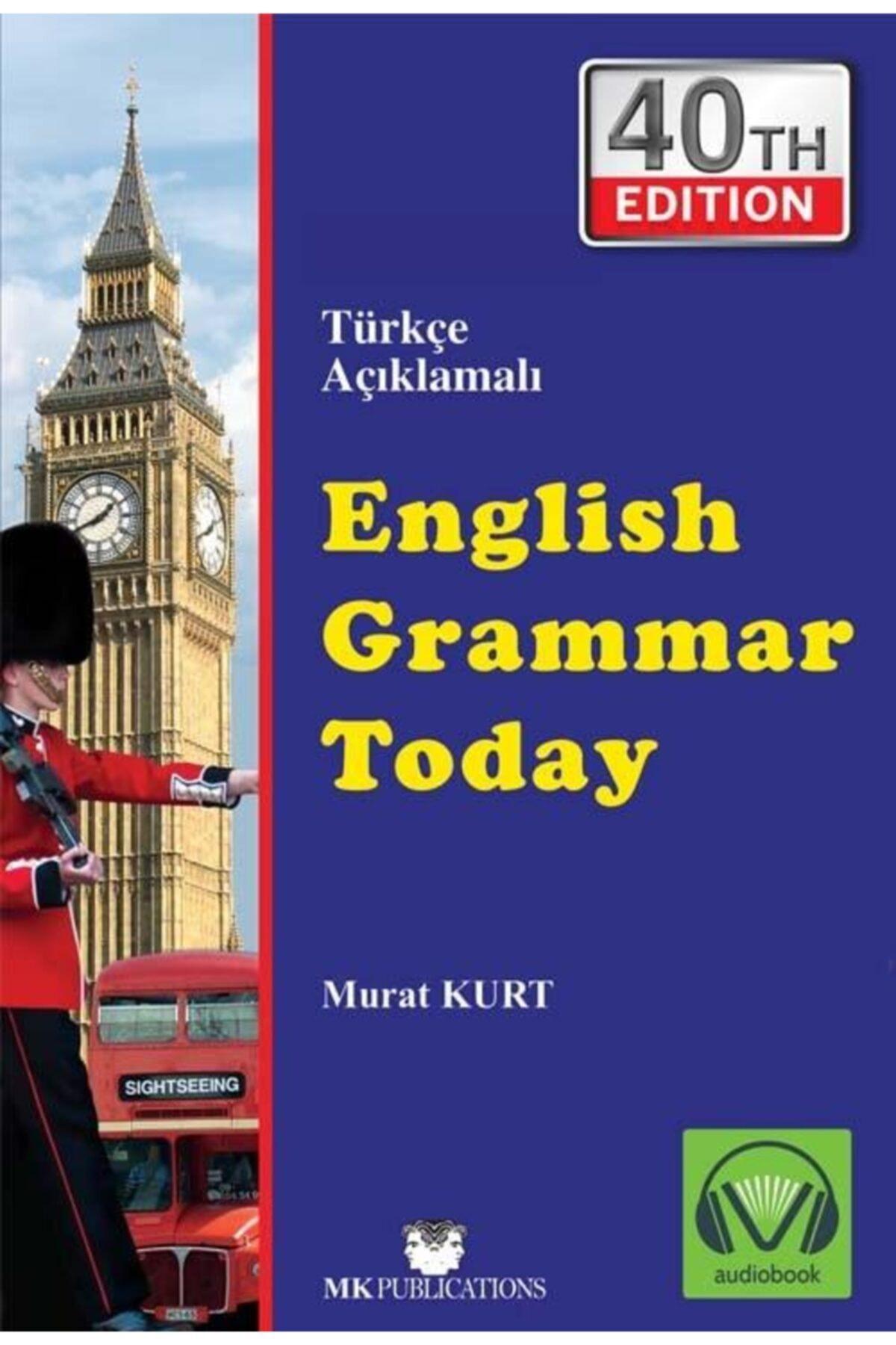 MK Publications English Grammar Today Murat Kurt 40. En Son Yeni Baskı 2