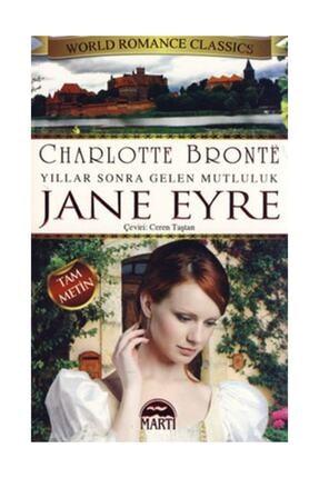 Martı Yayınları Jane Eyre - Yıllar Sonra Gelen Mutluluk & Yıllar Sonra Gelen Mutluluk