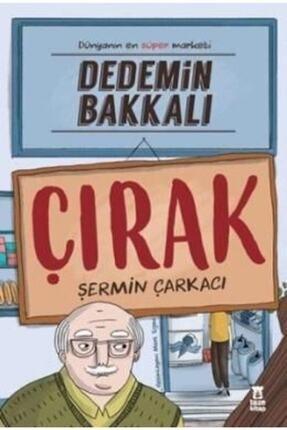 Taze Kitap Dedemin Bakkalı | Çırak - Şermin Yaşar |