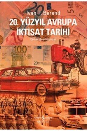 İş Bankası Kültür Yayınları 20. Yüzyıl Avrupa Iktisat Tarihi