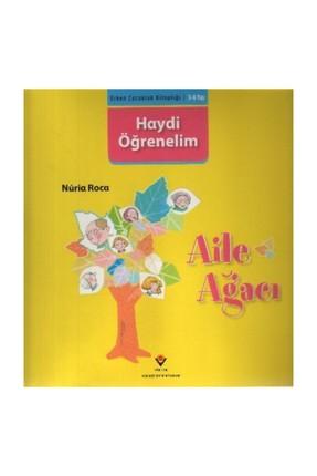 Tübitak Yayınları Haydi Öğrenelim: Aile Ağacı Nuria Roca