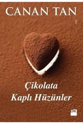 Doğan Kitap Çikolata Kaplı Hüzünler Canan Tan
