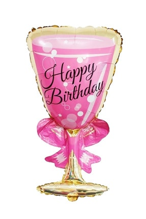 Kullan At Market Happy Birthday Pembe Kadeh Folyo Balon 100x50cm 1 Adet