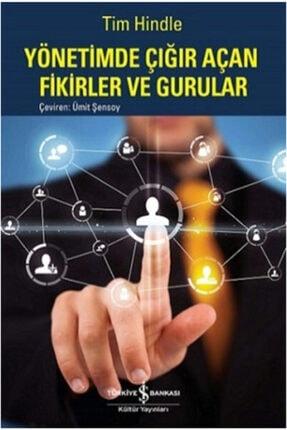 İş Bankası Kültür Yayınları Yönetimde Çığır Açan Fikirler Ve Gurular