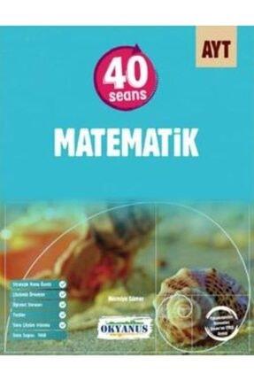 Okyanus Yayınları Okyanus 40 Seansta Yks Kolay Matematik 2.oturum Yeni