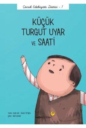 Tefrika Yayınları Küçük Turgut Uyar Ve Saati-