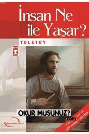 Timaş Yayınları Insan Ne Ile Yaşar?