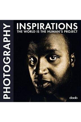 daap yayınevi Inspıratıons The World Is The Human's Project Photography (ingilizce) Ciltli Kapak