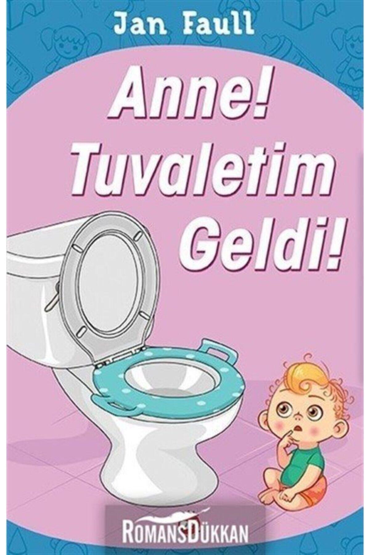 Beyaz Balina Yayınları Anne Tuvaletim Geldi 1