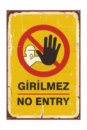 Hayat Poster Girilmez No Entry Retro Vintage Ahşap Poster