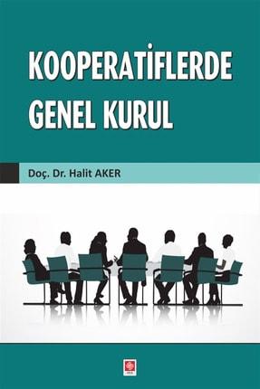 Ekin Yayınevi Kooperatiflerde Genel Kurul - Halit Aker