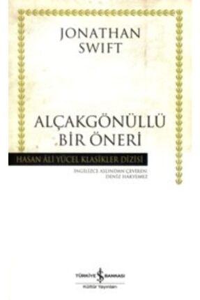 İş Bankası Kültür Yayınları Alçakgönüllü Bir Öneri / Jonathan Swift /