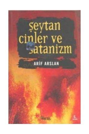 Nesil Yayınları Şeytan Cinler Ve Satanizm Arif Arslan