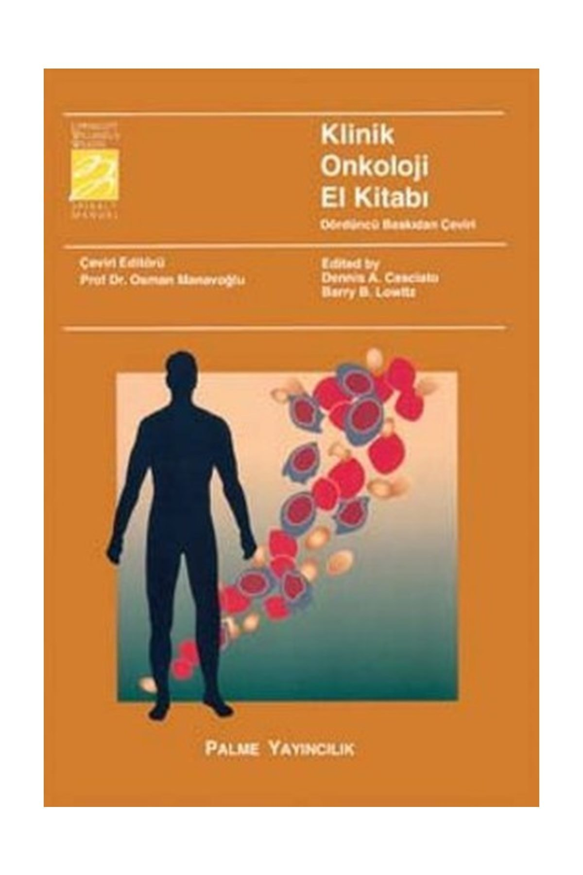Palme Yayınevi Klinik Onkoloji El Kitabı - Dennis A. Casciato 1
