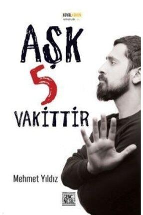Nesil Genç Aşk 5 Vakittir / Mehmet Yıldız /