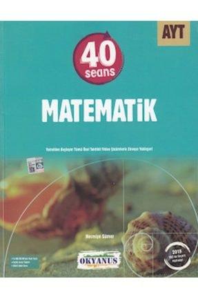 Okyanus Yayınları Ayt 40 Seansta Matematik Yeni