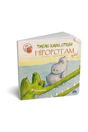 Martı Yayınları Timsah Olmak Isteyen Hipopotam