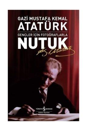 İş Bankası Kültür Yayınları Gençler Için Fotoğraflarla Nutuk/mustafa Kemal Atatürk