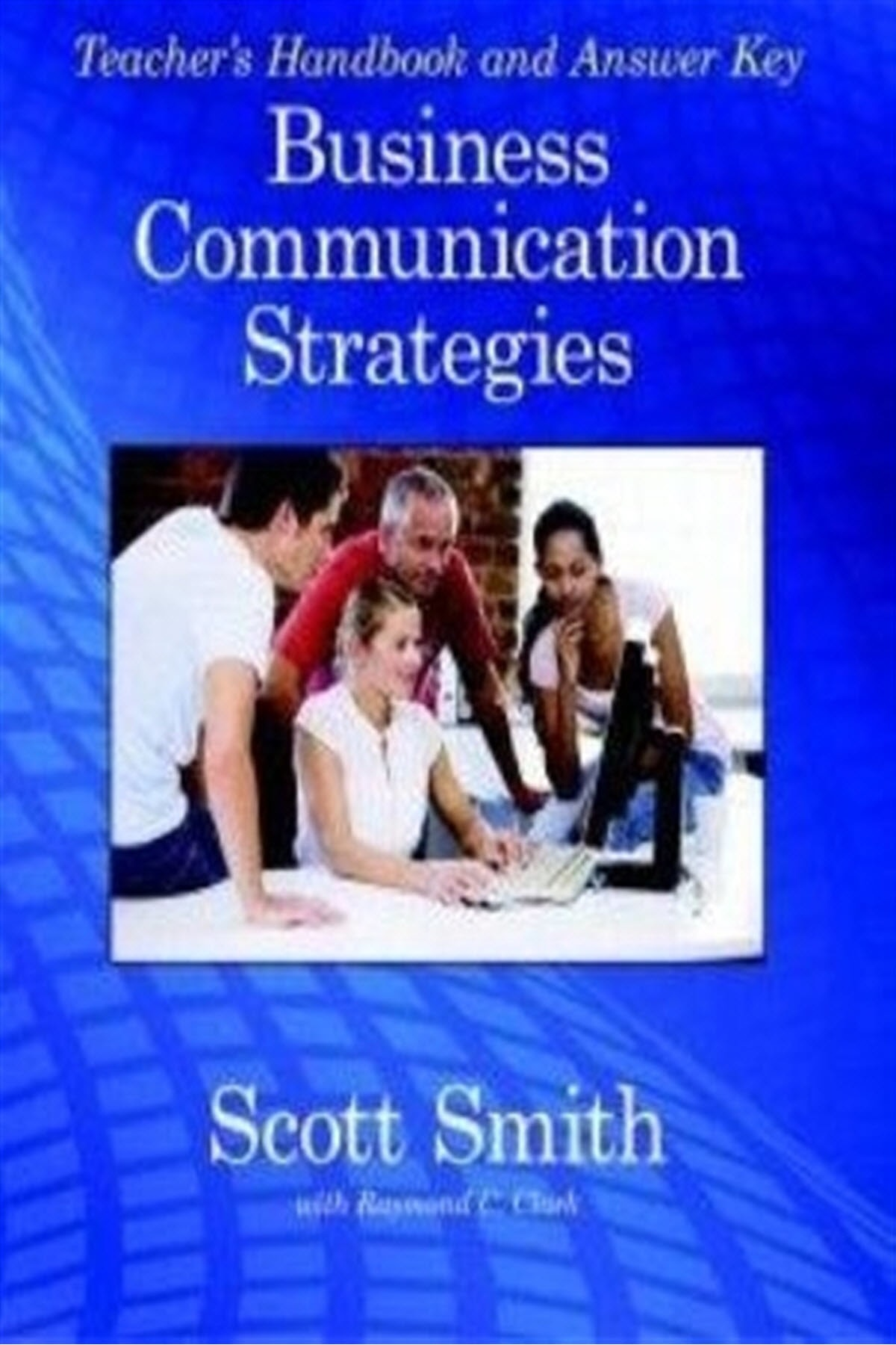 Business Communication Strategies - Scott Smith