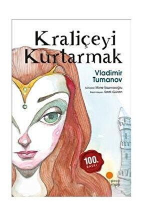 Kraliçeyi Kurtarmak - Vladimir Tumanov 9786059952767
