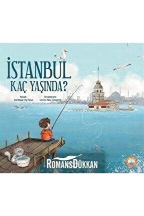 Istanbul Kaç Yaşında?