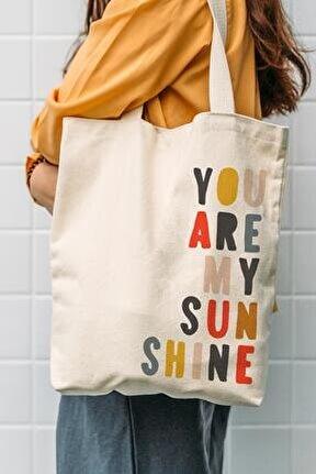 Kanvas You Are My Sun Baskılı Bez Çanta