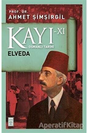 Kayı 11 Elveda Ahmet Şimşirgil