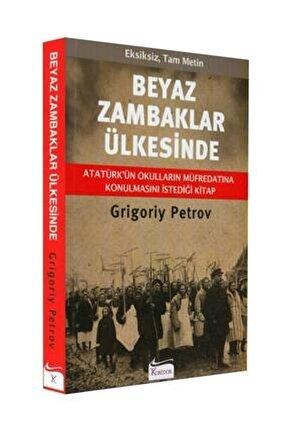 Beyaz Zambaklar Ülkesinde- Grigoriy Petrov