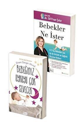 Bebeğiniz Uykuyu Çok Sevecek + Bebekler Ne Ister Kitap Seti /sinem Gerger Akınal, Elif Pınar Çakır