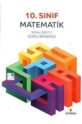 10. Sınıf Konu Özetli Matematik Soru Bankası
