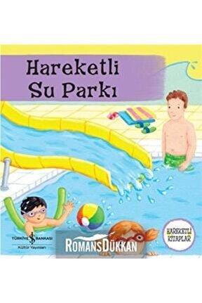 Hareketli Su Parkı/hareketli Kitaplar /