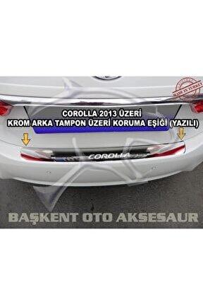 Toyota Corolla Formlu Krom Arka Tampon Üstü Koruma Eşiği P.çelik 2013-2018 ( Yazılı )