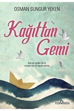 Kağıttan Gemi  Osman Sungur Yeken