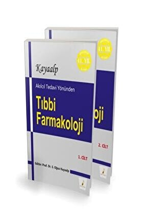 Akılcıl Tedavi Yönünden Tıbbi Farmakoloji 2 Cilt Takım S. Oğuz Kayaalp