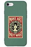 Iphone 7 Lansman Make Art Not War Desenli Telefon Kılıfı