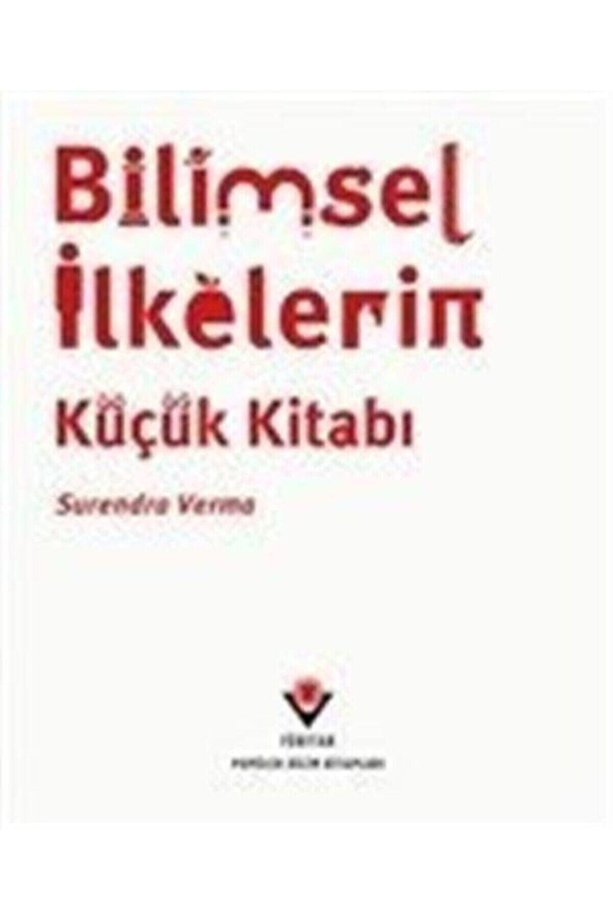 Tübitak Yayınları Bilimsel Ilkelerin Küçük Kitabı