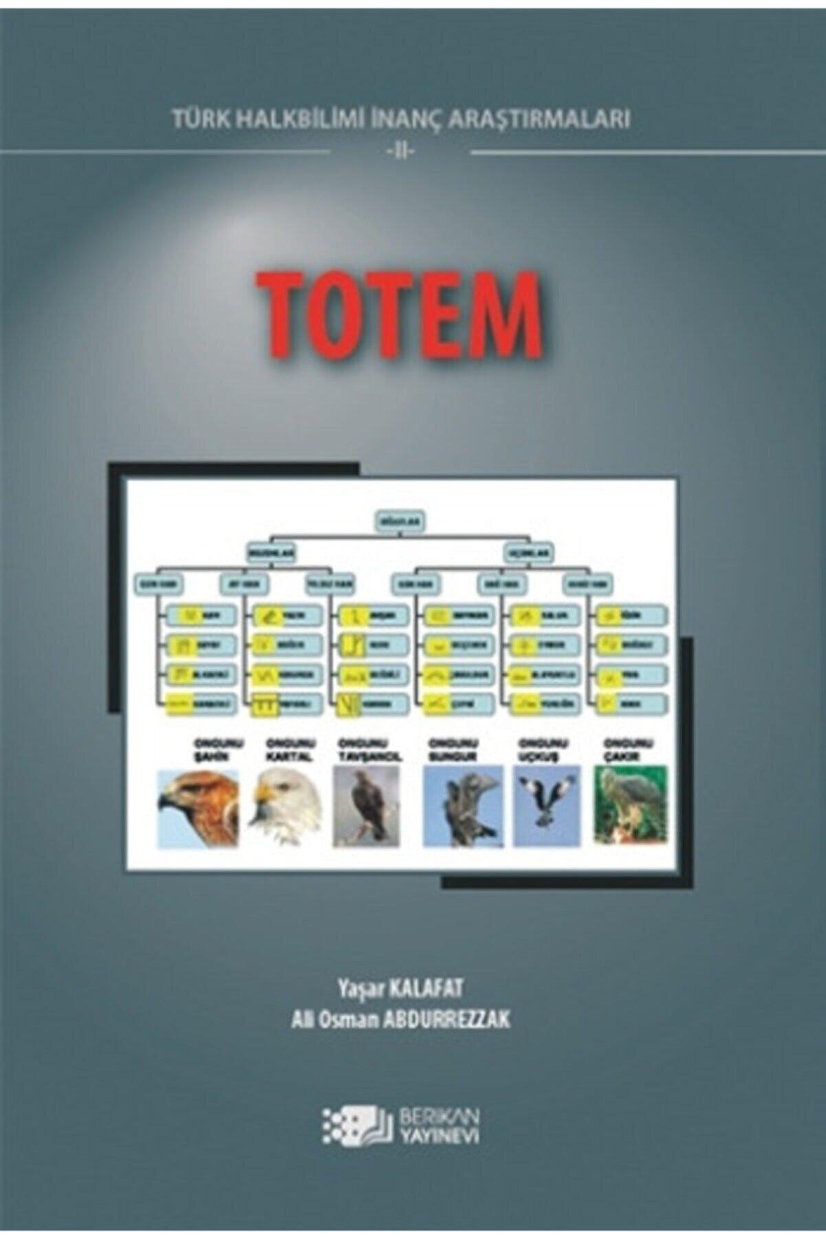 Berikan Yayınları Totem Halk Bilimi Inanç Araştırmaları Iı