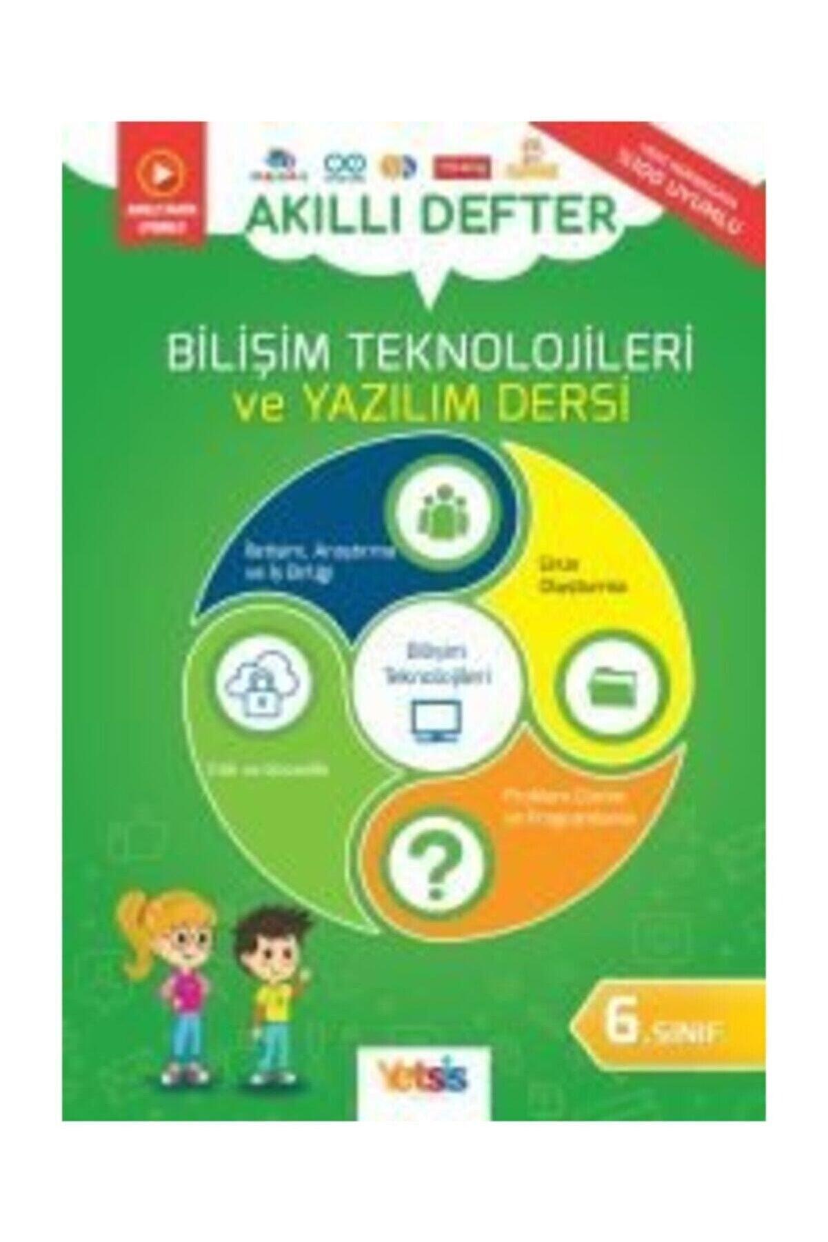 Yetsis Yayınları 6. Sınıf Bilişim Teknolojileri Ve Yazılım Dersi Akıllı Defter